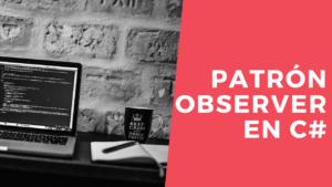 Patrón Observer en C#