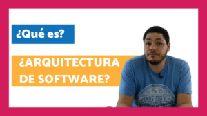 que es arquitectura de software
